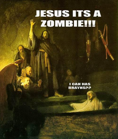 Hey Jesus! Zombie!