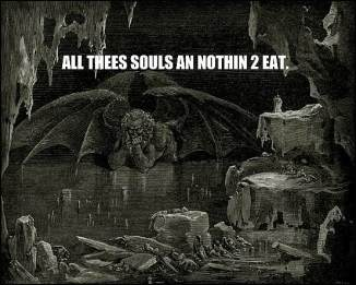 all these souls and nothin to eat