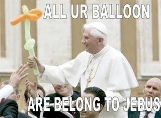 all your balloon are belong to jebus