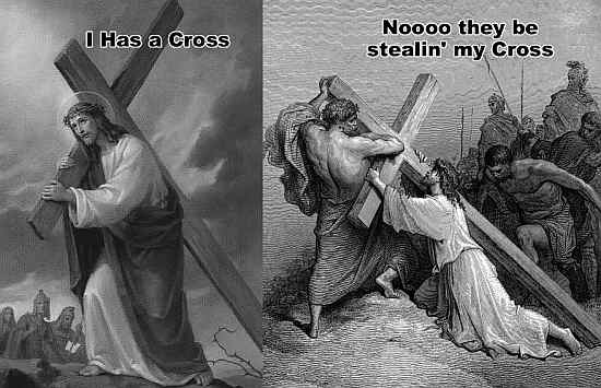 i has a cross … noooo they be stealin' my cross