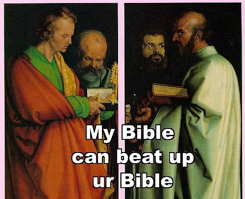 my bible can beat up ur bible