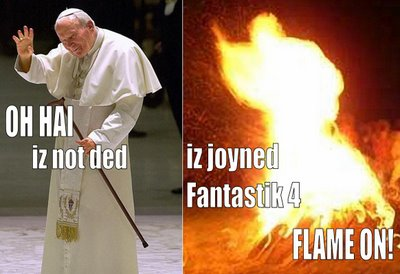 Oh hai iz not ded iz joyned fantastik 4 FLAME ON!