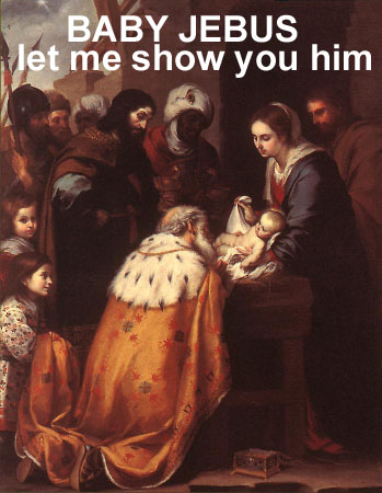 Baby Jebus let me show you him