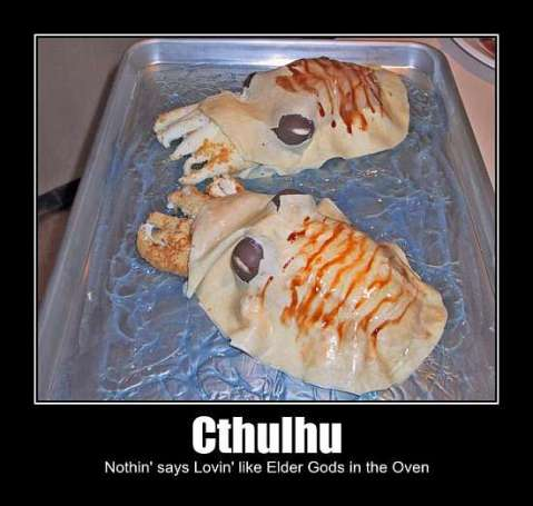 Cthulhu: Nothin says Lovin Like Elder Gods in the Oven