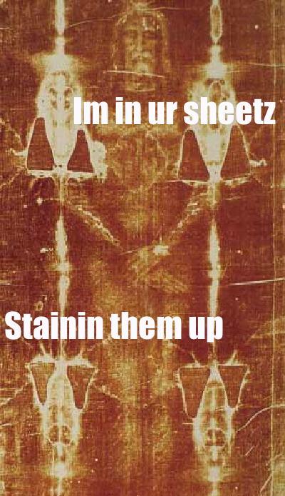 I'm in ur sheetz … Stainin them up