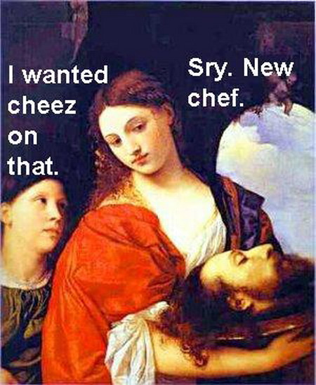 I wanted cheez on that. Sry, new chef.