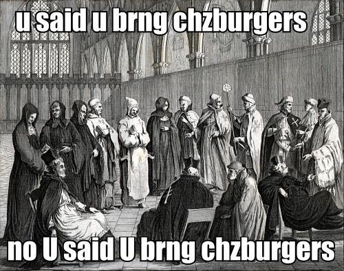 u said u brng chzburgers. no U said U brng chzburgers.