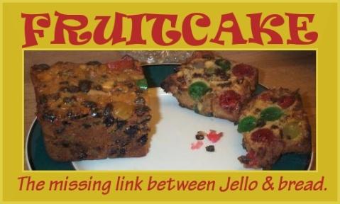 missing link jello bread fruitcake