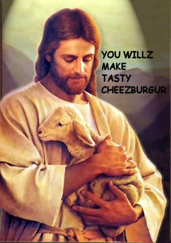 You willz make tasty cheezburger