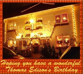 Thomas Edisons Birthday