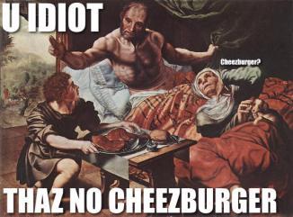 Thaz No Cheezburger