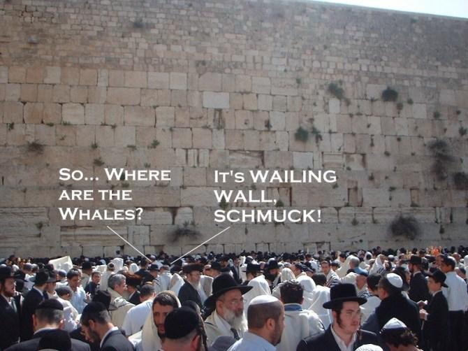 whaling wailing wall