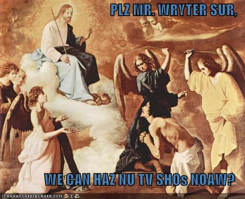 Plz Mr Wryter Nu Shos