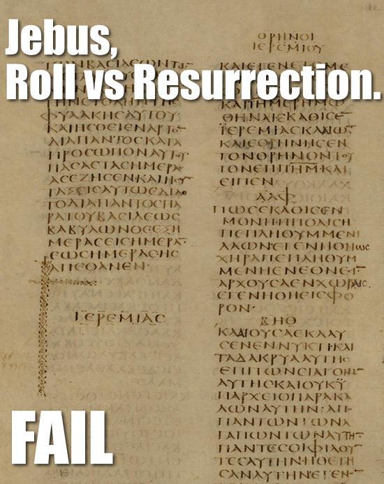 Jebus Roll vs Resurrection