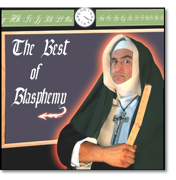 The Best of Blasphemy