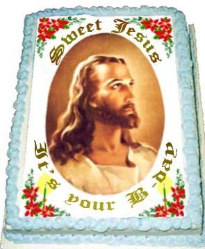 Sweet Jesus it's your B-Day